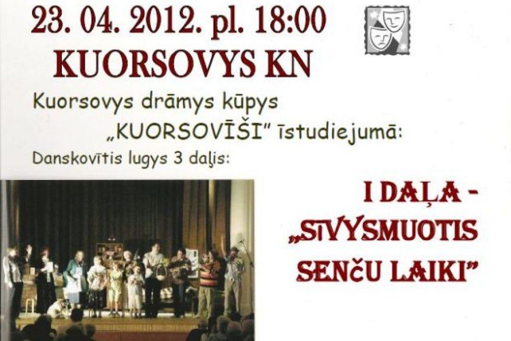 Sīvysmuotis pīdzeivuojumi Kuorsovā. Komedeja treis daļuos
