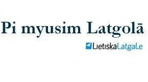 Pi myusim Latgolā! – 30.08.2013