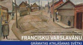 Rēzeknē atvērs gruomotu par Francisku Varslavānu