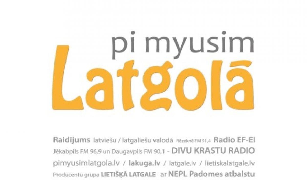 Pi myusim Latgolā! – 07.11.2014. i 08.11.2014.