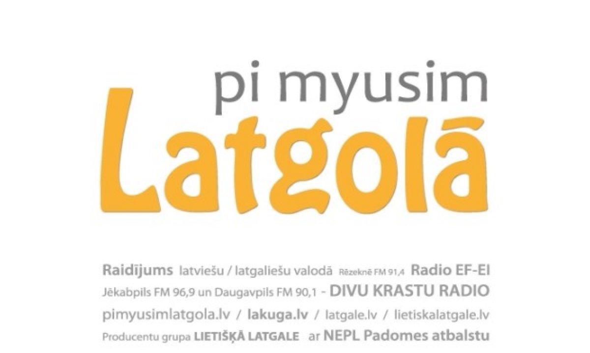 Pi myusim Latgolā! – 04.07.2014. i 05.07.2014.