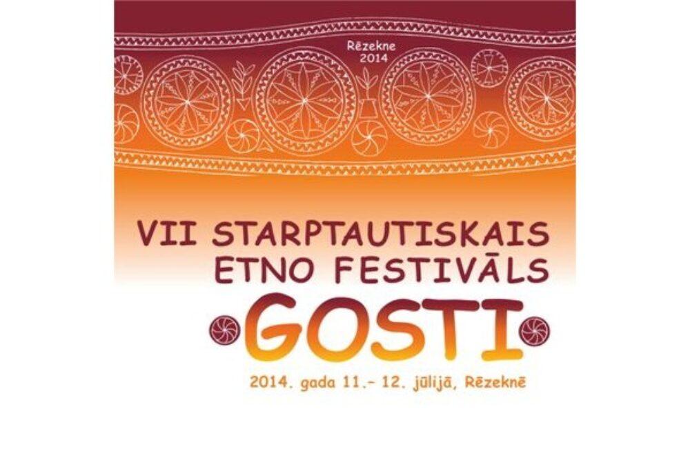 """Rēzeknē nūtiks VII Storptautiskais etno festivals """"GOSTI"""""""