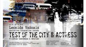 """Asociativuos fotografejis izstuode """"Test of the city& Actress"""" Rēzeknē"""