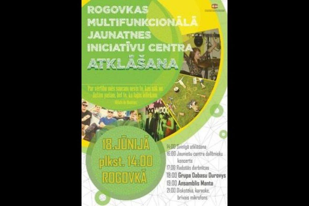 Rogovkā atkluos jaunatnis iniciativu centru