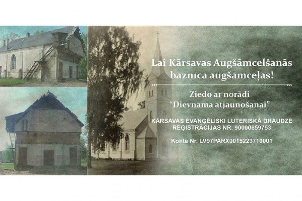 Aicynoj zīduot Kuorsovys evangeliski luteriskuos bazneicys atjaunuošonai