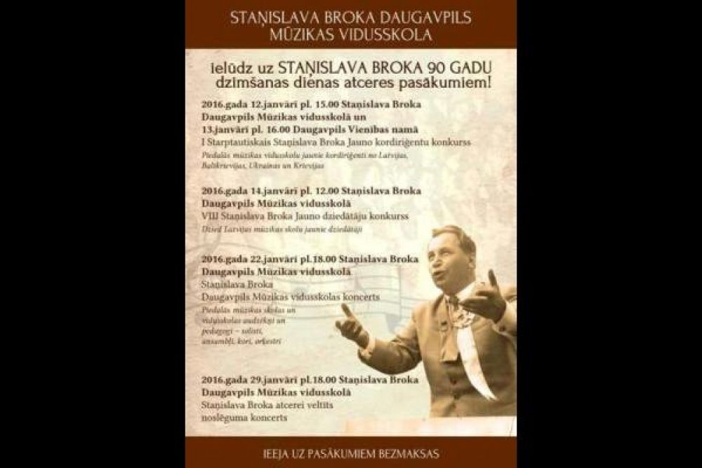 Daugovpilī nūtiks pasuokumi Stanislava Broka pīmiņai