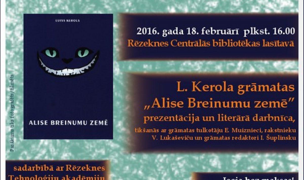 """Rēzeknis bibliotekā prezentēs gruomotu """"Alise Breinumu zemē"""""""