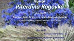 Rogovkā nūtiks tradicionaluo Pīterdīna