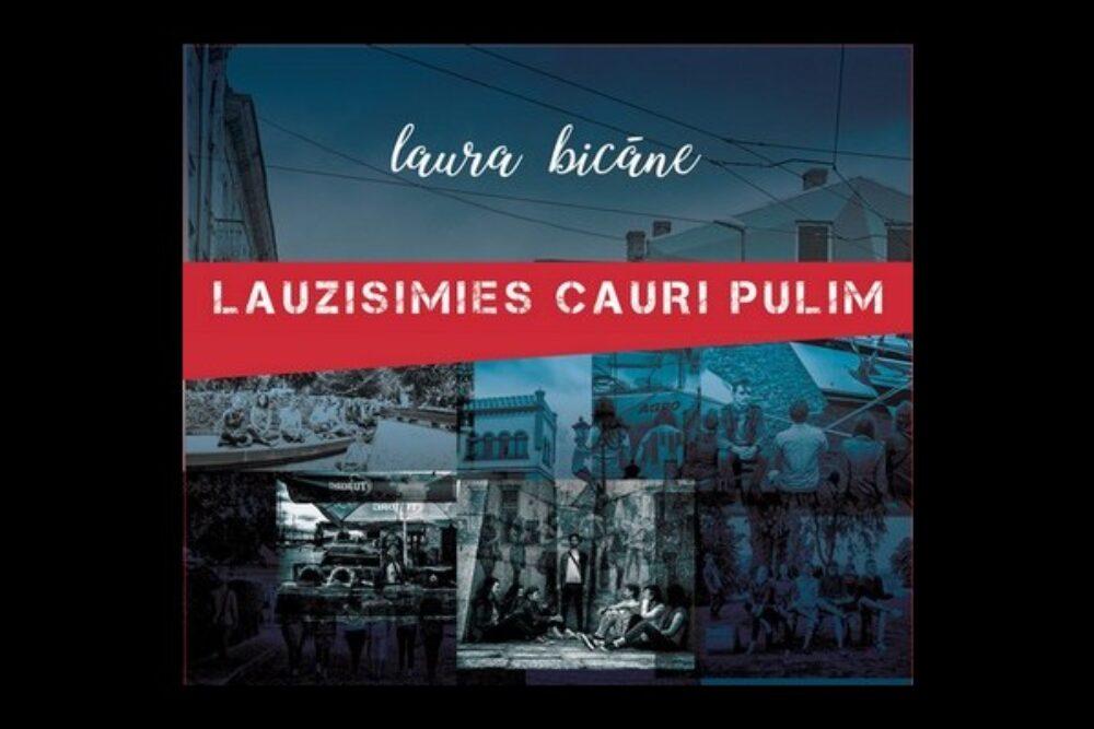 """Laura Bicāne izdūd trešū albumu """"Lauzīsimies cauri pūlim"""""""