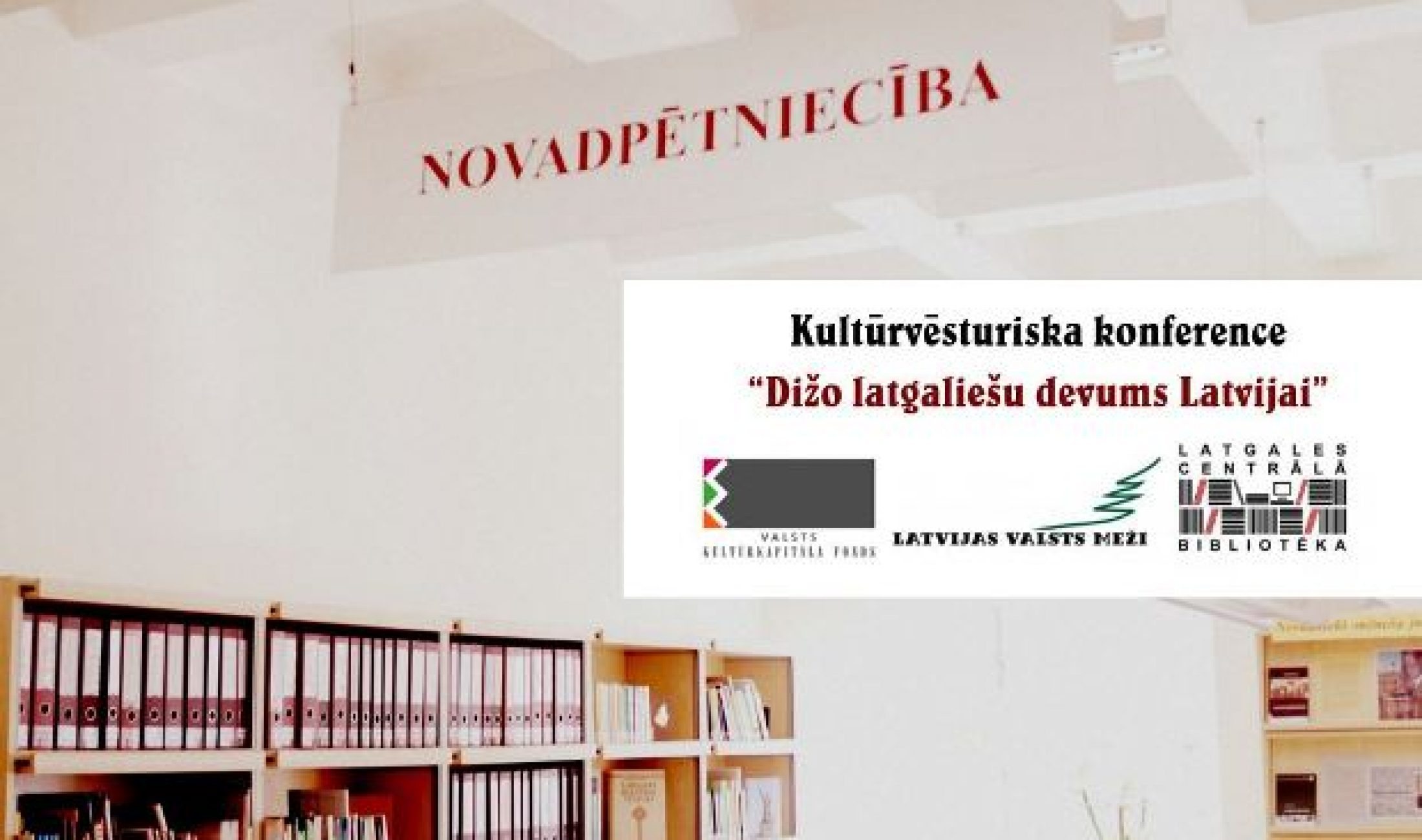 """Daugovpilī nūtiks konfereņce """"Dižo latgaliešu devums Latvijai"""""""