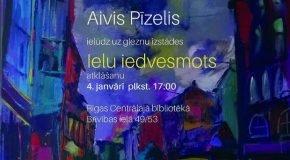 Reigā byus apsaverama Aivja Pīzeļa gleznu izstuode