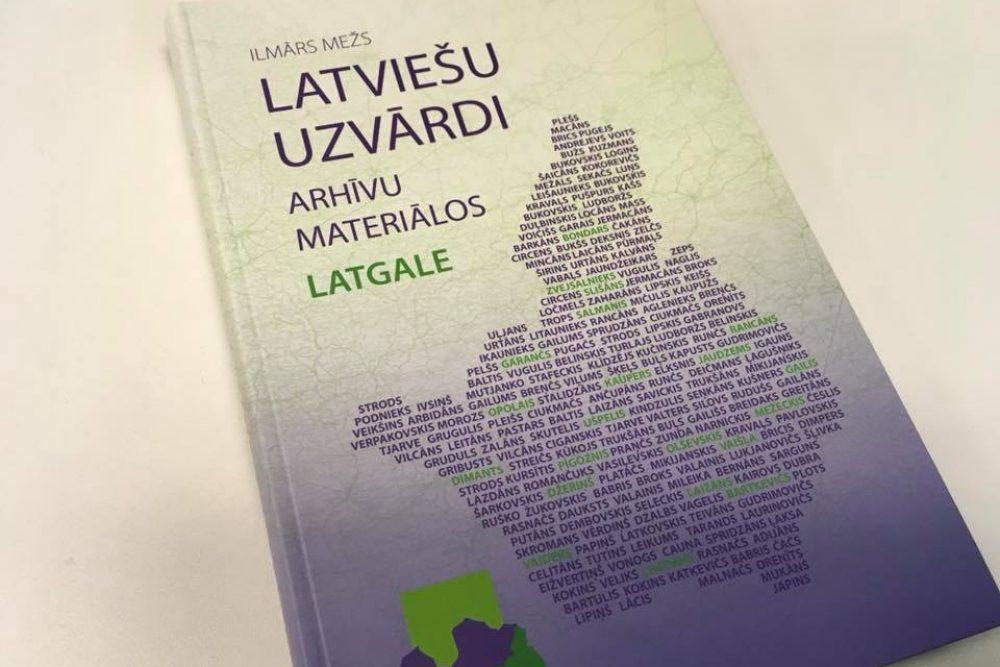 """Pošizzinis paleigs – Ilmāra Meža gruomota """"Latviešu uzvārdi arhīvu materiālos: Latgale"""""""