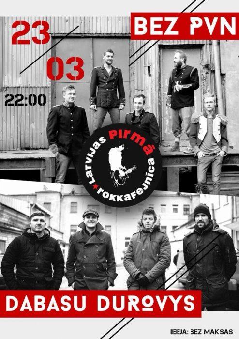 Dabasu durovu i Bez PVN koncerts @ Latvejis pyrmuo rokkafejneica | Rīga | Latvia