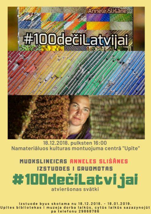 "#100dečiLatvijai izstuodis i gruomtoys attaiseišona @ Namaterialuos kulturys montuojuma centrs ""Upīte"""