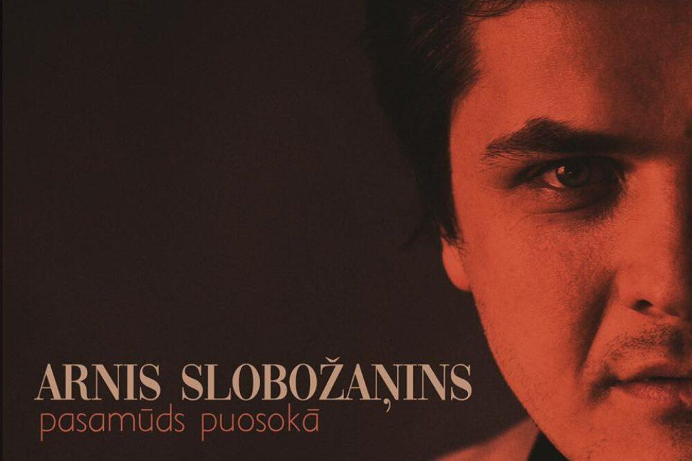 Arņam Slobožaņinam pyrmais soloalbums