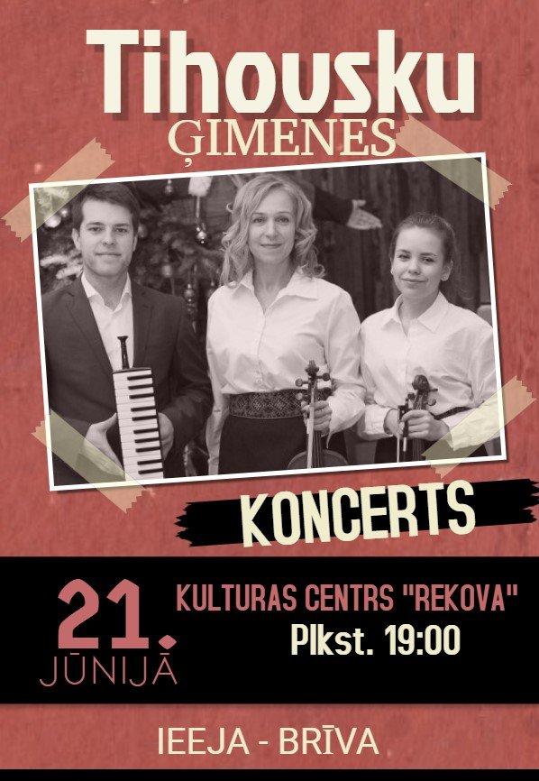 "Tihovsku saimis koncerts @ Kulturys centrā ""Rekova"""